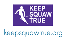 Keep Squaw True