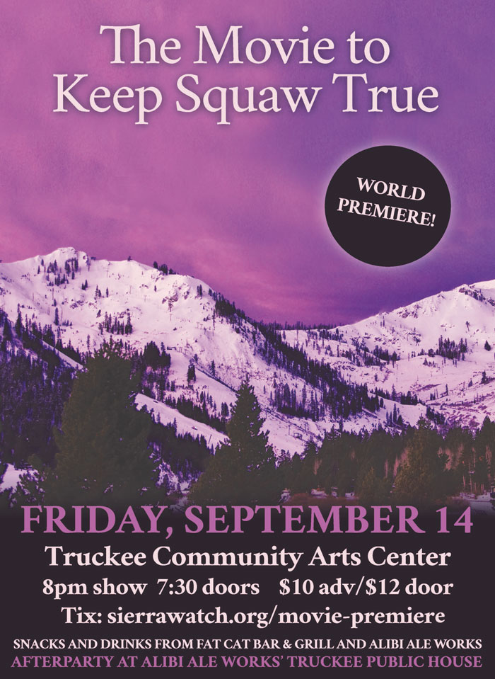 keep squaw true movie premiere truckee