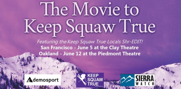 Keep Squaw True San Francisco